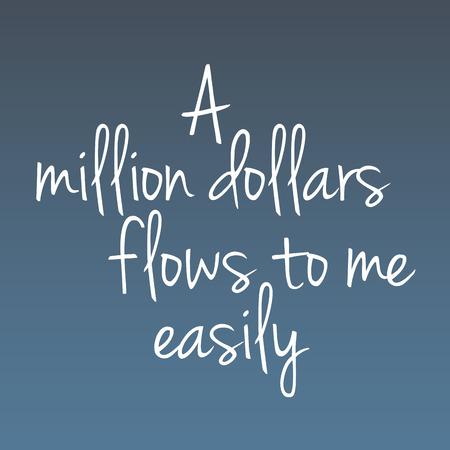 Inspirational saying, motivational words, money affirmations