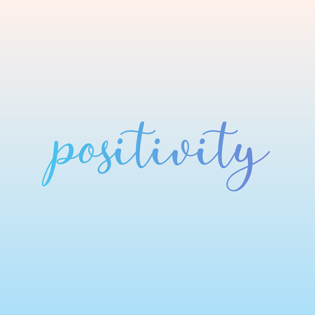 Positivity motivational quotes positive affirmations- positivity predates negativity Banco de Imagens - 125898559