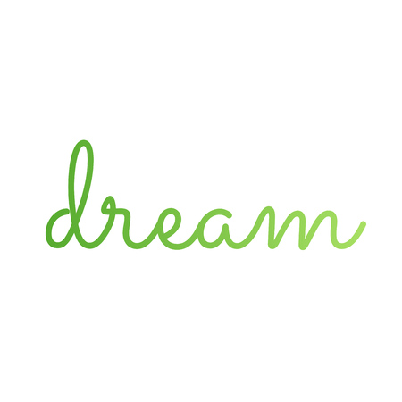 Dream inspirational quote- a cherished aspiration, ambition, or ideal Ilustrace