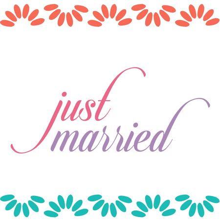Just married calligraphy typography with florals