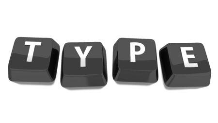 TYPE in weiß auf schwarz Computer-Tasten geschrieben 3d illustration Hintergrund isoliert Standard-Bild - 16493462