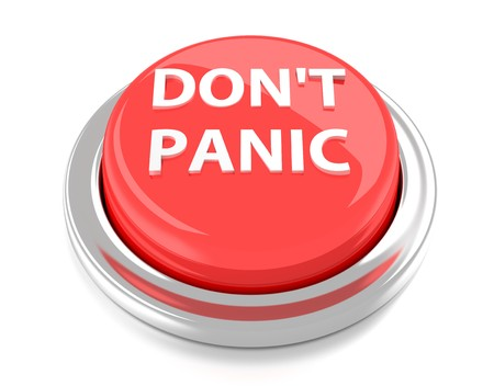 dont: DONT PANIC on red push button  3d illustration  Isolated background
