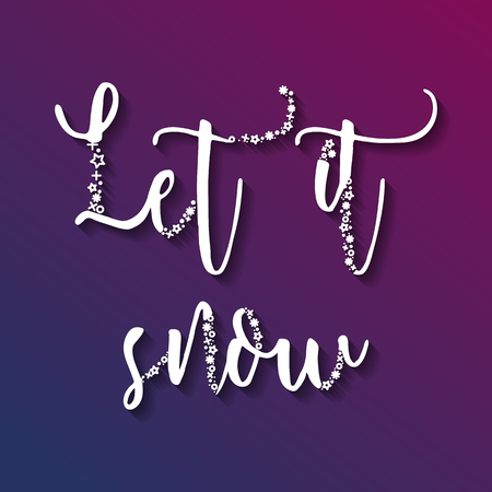 let it snow: Let it snow sign. Christmas vector illustration.