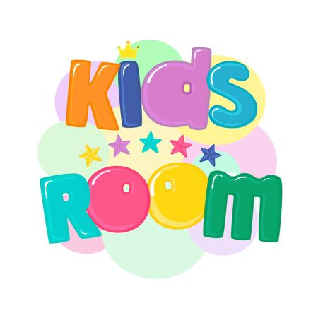 Kids room. Bright banner with the inscription and five stars in cartoon style. Isolated vector illustration on white background.