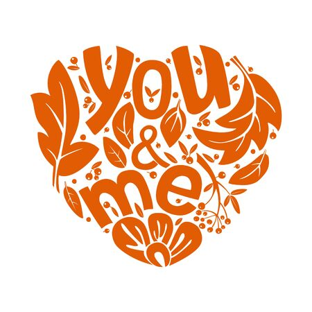 You and I hand lettering. Isolated romantic vector illustration in the shape of a heart with text and ornament. Template for greetings, invitations, recognition.