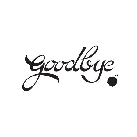 Goodbye handwritten calligraphy. Vector lettering. Illustration isolated on white background Vettoriali