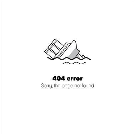 La nave da crociera affonda in collisione con un iceberg. Messaggio su Spiacenti, la pagina non trovata. Errore 404. vettoriale illustrazione isolato su sfondo bianco