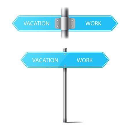 junction: set of blue road signs on a pole direction. the choice between vacation and work.