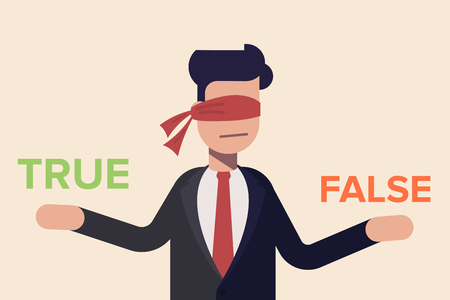 Businessman with red ribbon on his eye deciding true or false. Cartoon flat vector illustration isolated on light background. Illustration