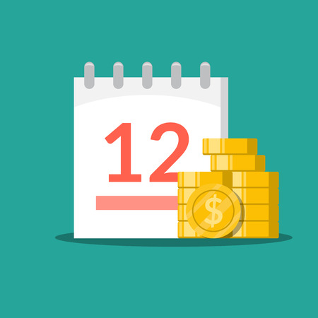 Stack of coins on the background of the calendar. Concept time is money. Flat Business illustration isolated on green background