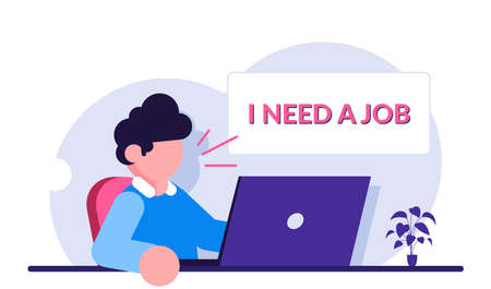 Male having problem with employment. Unemployed man speaks i need a job. Man sits at a laptop hoping to find work. Modern flat illustration