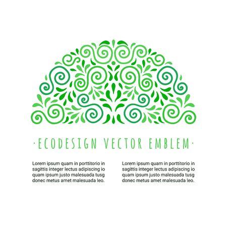 Emblème de style écologique. Milieu décoratif décoratif composé de tourbillons verts et de feuilles. Embellissement semi-rond en éco. EPS 10 illustration vectorielle. Isolé. Banque d'images - 80907081