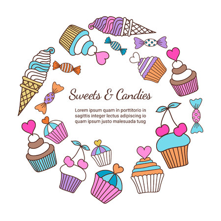 Cake, candy, ice cream doodle background. Colored decorative card template with round composition of hand-drawn sweets. Cookery design flyer. Culinary concept. EPS 10 vector illustration.