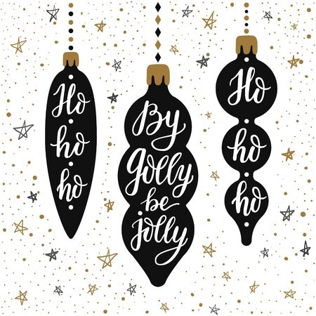 Hand-drawn lettering inscriptions By golly be jolly, ho-ho-ho on the cartoon style black christmas icicle toys and doodle silver gold falling star snow background. EPS 10 vector illustration  Ilustração