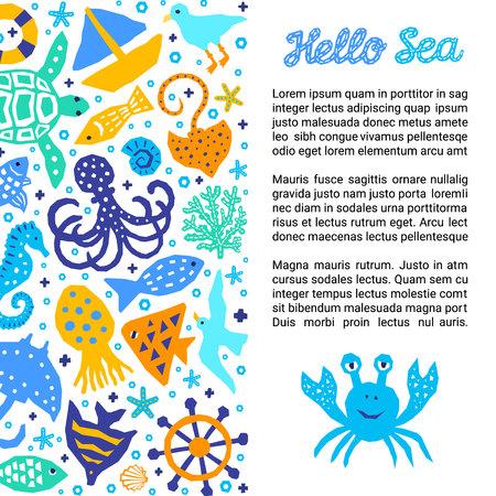 Cutout marine style kids design element paper flyer card. Lettering title Hello Sea. Vector funny cartoon doodle background of fish, shell, calmar, starfish, jellyfish, crab, boat, turtle Ilustração