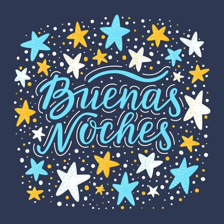 Hand drawn lettering phrase Good night in spanish language. Stars and dots background with textured effect. Pattern for t-shirt, pillow case print, textile, clothes design. EPS 10 vector illustration