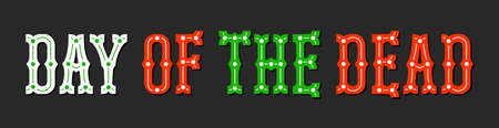 Mexican Day of The Dead lettering text inscription on the dark background. Black banner with red, green, white words. National flag colored EPS 10 vector illustration