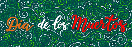 Mexican Day of The Dead lettering text inscription in Spanish language. Banner with red, green, white words. National flag colored EPS 10 vector illustration Illustration