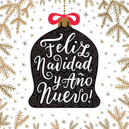 Merry Christmas and Happy New Year hand drawn lettering phrases in Spanish language on the bell toy with red bow. Spruce branches background. Vintage style EPS 10 vector greeting card design. Illustration