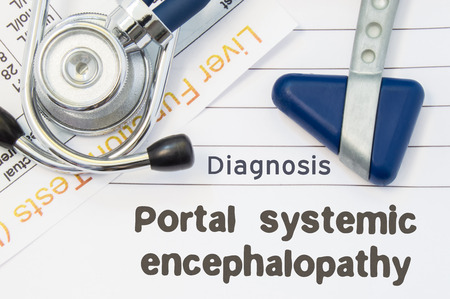 encephalopathy: Diagnosis Portal systemic encephalopathy. Neurological hammer, stethoscope and liver laboratory test lie on note with title of Portal systemic encephalopathy Concept for neurology and gastroenterology Stock Photo