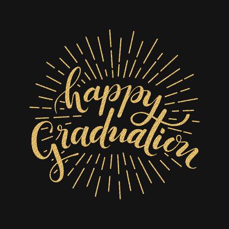 Happy Graduation. Hand drawn lettering for greeting, invitation card Ilustração