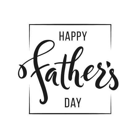 Happy Fathers Day greeting. Hand drawn lettering for greeting card. Vector illustration on white background