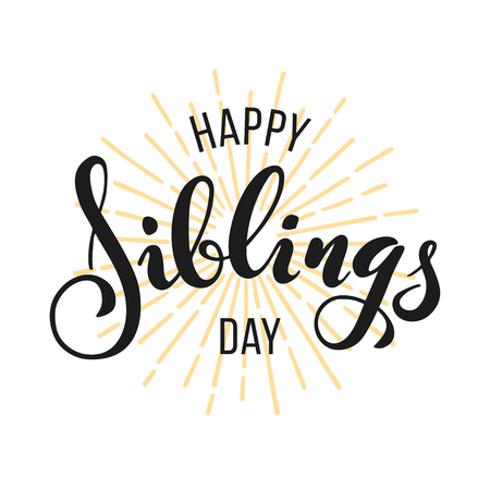 Happy Siblings Day greeting. Hand drawn lettering for greeting card on white background Ilustração