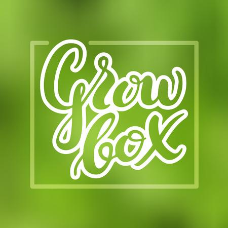 Lettering growbox. Vector illustration on blurred background