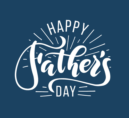 Happy Fathers Day. Hand drawn lettering for greeting card. Illustration