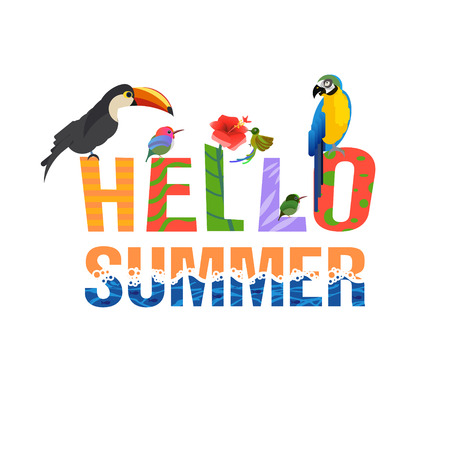 Hello summer. Creative letters. Tropical birds and leaves. Exotic Caribbean colors. Design and drawing. Tropical style. Summer vacation at sea. Parrot and Toucan and Hummingbirds