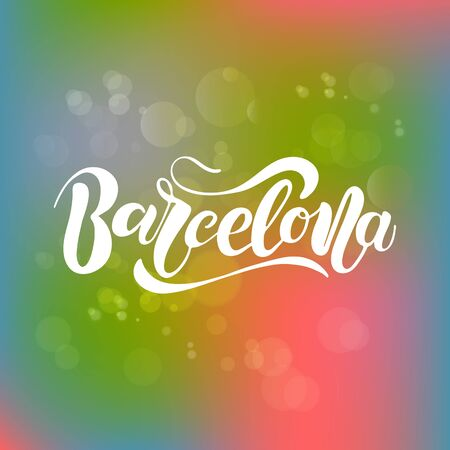 Vector illustration of Barcelona with the inscription Calligraphy background. Illustration