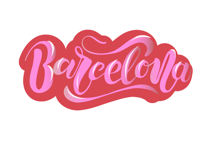 Vector illustration of Barcelona with the inscription   Calligraphy background.