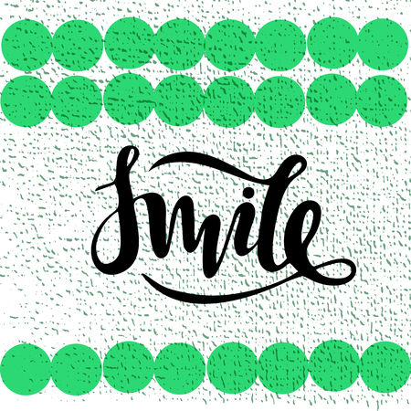 Vector illustration of smile inscription with green dot background for your design