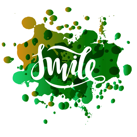 Vector illustration of smile inscription on green splash background for your design
