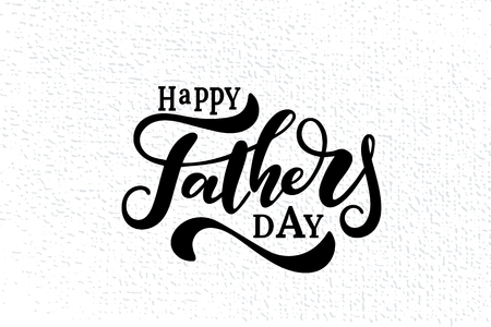 Happy father s day vector lettering background.