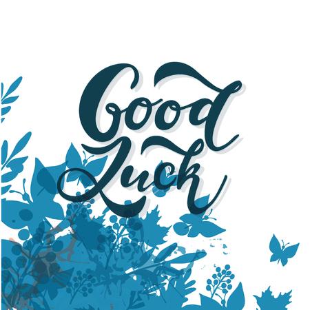 Mano bosquejó la tipografía de letras de la camiseta de la buena suerte. Cita inspiradora dibujada, cita motivacional.