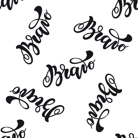 Seamless pattern with lettering Bravo. Vector typography, hand lettering, calligraphy