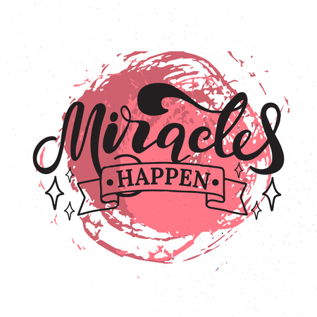 Miracles happen. Lettering. Hand drawn vector illustration. element for flyers, banner, postcards family album and posters. Modern calligraphy.  イラスト・ベクター素材