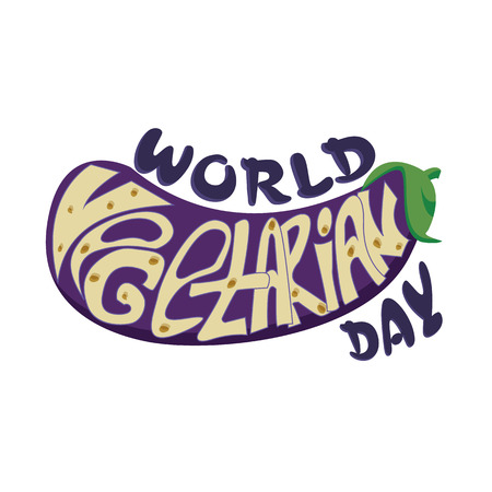 Inscription The World Vegetarian Day, inscribed inside the eggplant.