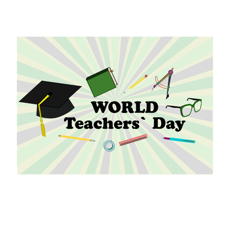 Concept on the World Teacher's Day with the image of with teacher's accessories. Vector illustration