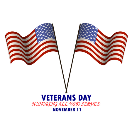 Inscription Veterans day. Honoring all who served with the image of the national flag of the USA. Vector illustration