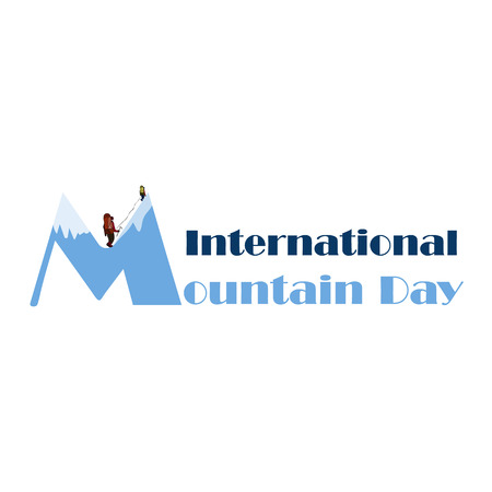 Inscription International Mountains Day with the image of climbers. Vector illustration