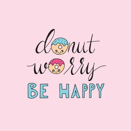 Dont worry be happy lettering