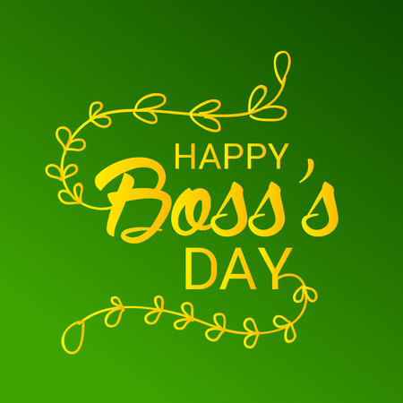 Happy Bosss Day.