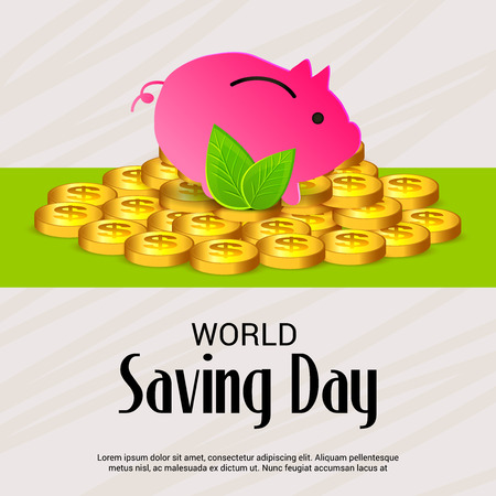 World saving day text with piggy bank and coins vector illustration.
