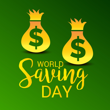 World Saving Day - concept with dollar bag design for Banner, poster background