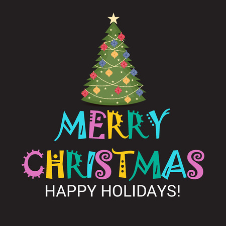 Merry Christmas happy holidays written below decorated Christmas tree. Vector illustration.