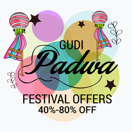Happy Gudi Padwa greetings, festival sale poster with colorful festive elements illustration.