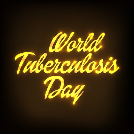 World Tuberculosis Day in golden inscription illustration.