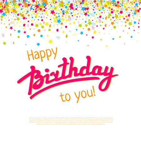 felicitaciones cumplea�os: Tarjeta de felicitaci�n del feliz cumplea�os con letras de la mano, confeti y cuadro de texto Vectores